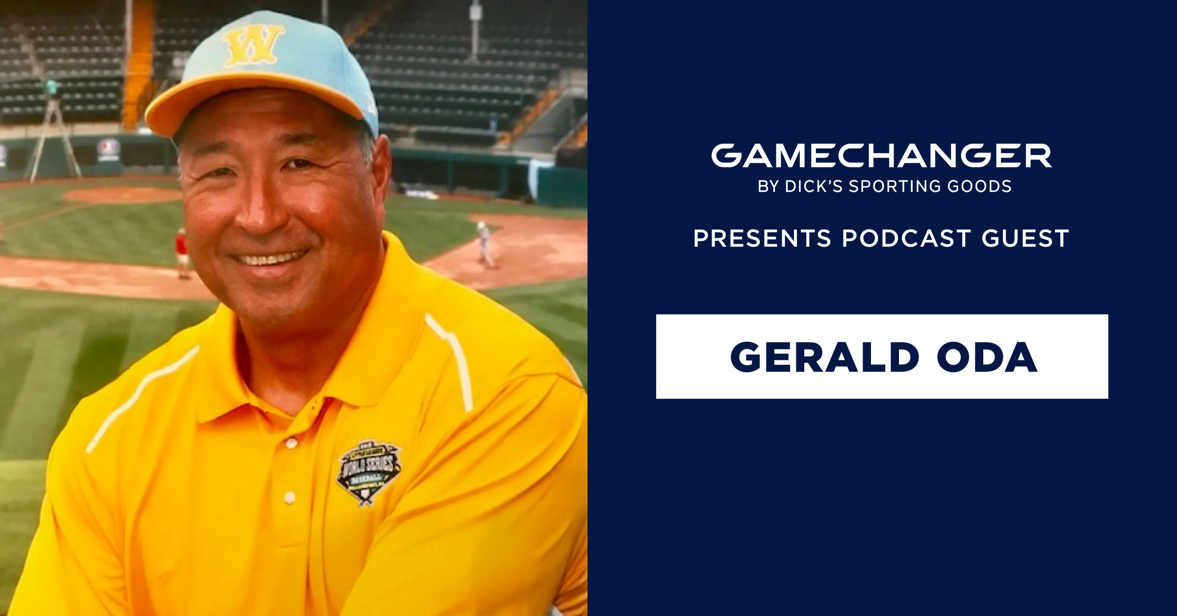 Gerald Oda: Head Coach of the 2018 Little League World